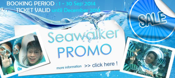 Sea Walker 1-30 Sept 2014 -Promo